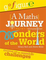 Go Figure: A Maths Journey Around the Wo