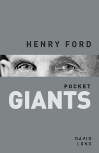 Henry Ford: pocket GIANTS