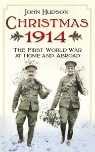 Christmas 1914: The First World War at H