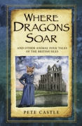 Where Dragons Soar: And Other Animal Fol