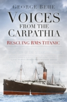 Voices from the Carpathia: Rescuing RMS