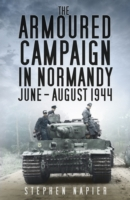 Armoured Campaign in Normandy, June-Augu