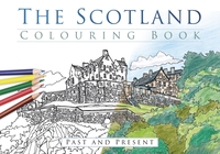 The Scotland Colouring Book: Past and Pr