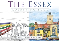 The Essex Colouring Book: Past and Prese