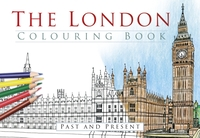 The London Colouring Book: Past and Pres