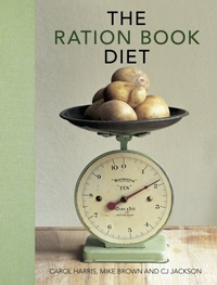 The Ration Book Diet: Third Edition