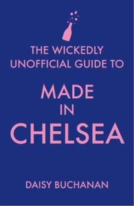The Wickedly Unofficial Guide to Made in