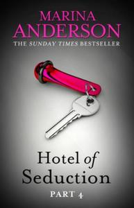 Hotel of Seduction: Part 4