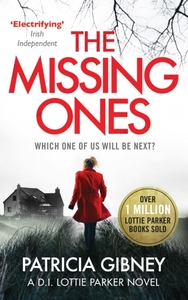 The Missing Ones: An absolutely gripping