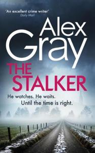 The Stalker: Book 16 in the Sunday Times bestselling