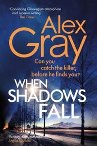 When Shadows Fall: Book 17 in the Sunday Times bestselling