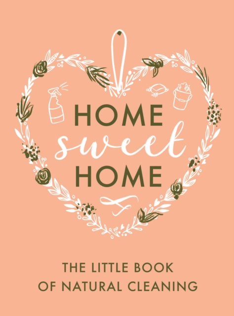 The Little Book of Natural Cleaning