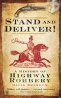 Stand and Deliver!