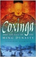 Coxinga and the Fall of the Ming Dynasty
