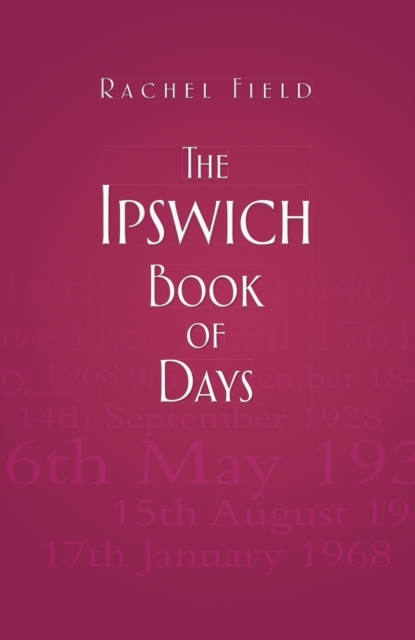 The Ipswich Book of Days