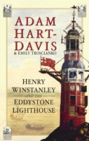 Henry Winstanley and the Eddystone Light