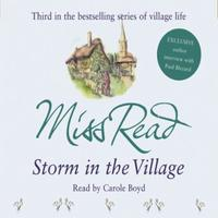 Storm in the Village: The third novel in the Fairacre series