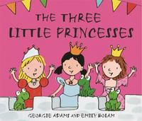 Early Reader: The Three Little Princesse