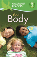 Kingfisher Readers:Your Body (Level 2: B