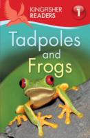 Kingfisher Readers: Tadpoles and Frogs (