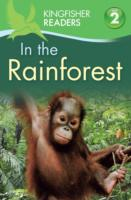 Kingfisher Readers: In the Rainforest (L