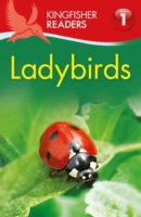 Kingfisher Readers: Ladybirds (Level 1:
