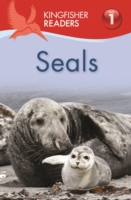 Kingfisher Readers: Seals (Level 1 Begin