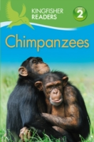 Kingfisher Readers: Chimpanzees (Level 2