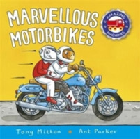 Amazing Machines: Marvellous Motorbikes
