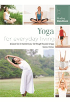 Healing Handbooks: Yoga for Everyday Liv