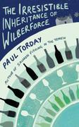 THE IRRESISTIBLE INHERITANCE OF WILBERFO