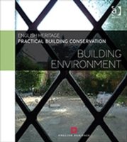 Practical Building Conservation: Buildin