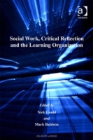Social Work, Critical Reflection and the