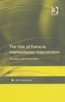 Use of Force in Humanitarian Interventio