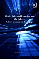 Music, Informal Learning and the School: