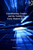 Guardianship, Gender, and the Nobility i