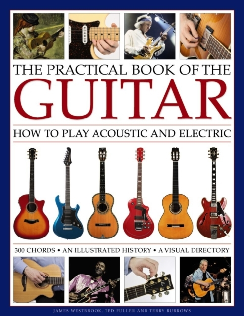 Practical Book of the Guitar: How to Pla