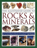 The Illustrated Guide to Rocks & Mineral
