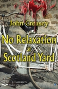No Relaxation At Scotland Yard