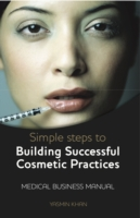Simple Steps To Building a Cosmetic Prac