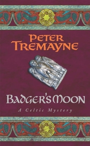 Badger's Moon (Sister Fidelma Mysteries