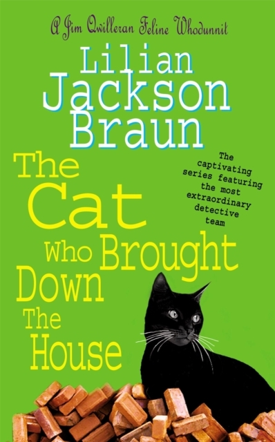 The Cat Who Brought Down The House (The