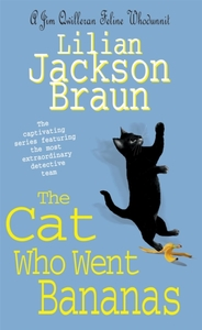 The Cat Who Went Bananas (The Cat Who...