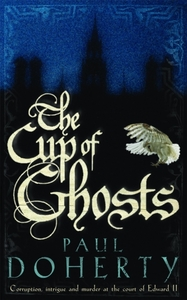 The Cup of Ghosts (Mathilde of Westminst