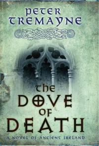 The Dove of Death (Sister Fidelma Myster