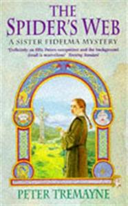 The Spider's Web (Sister Fidelma Mysteri: A heart-stopping mystery set in Medieval