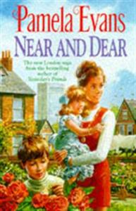 Near and Dear: In hard times a young mother discovers h