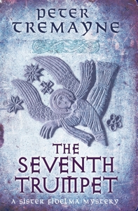 The Seventh Trumpet (Sister Fidelma Myst