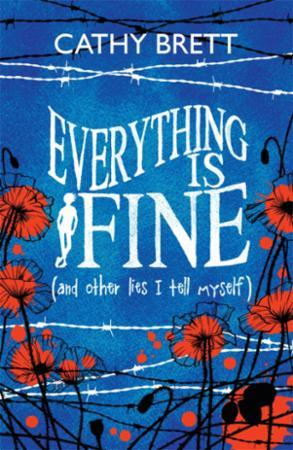 Everything Is Fine (And Other Lies I Tel