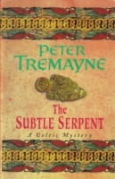 The Subtle Serpent (Sister Fidelma Myste: A compelling medieval mystery filled wit